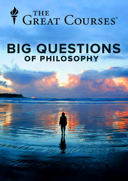 The Big Questions of Philosophy